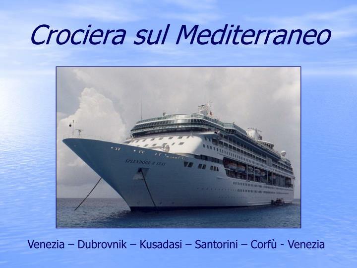 Crociera sul Mediterraneo