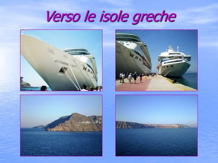Verso le isole greche
