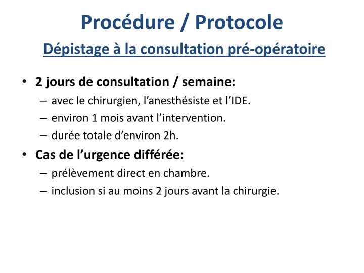Procédure / Protocole