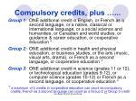 compulsory credits plus