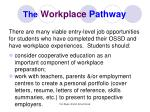 the workplace pathway
