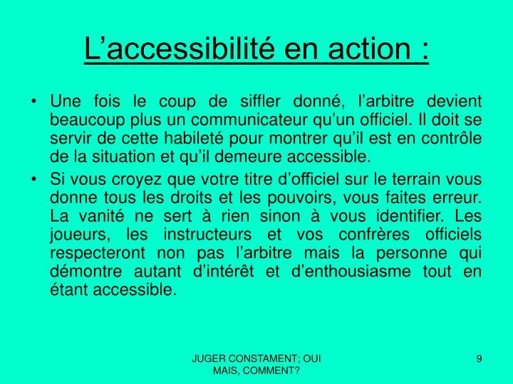 L'accessibilité en action: