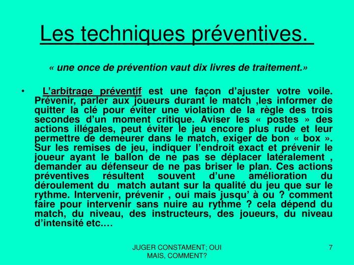 Les techniques préventives.