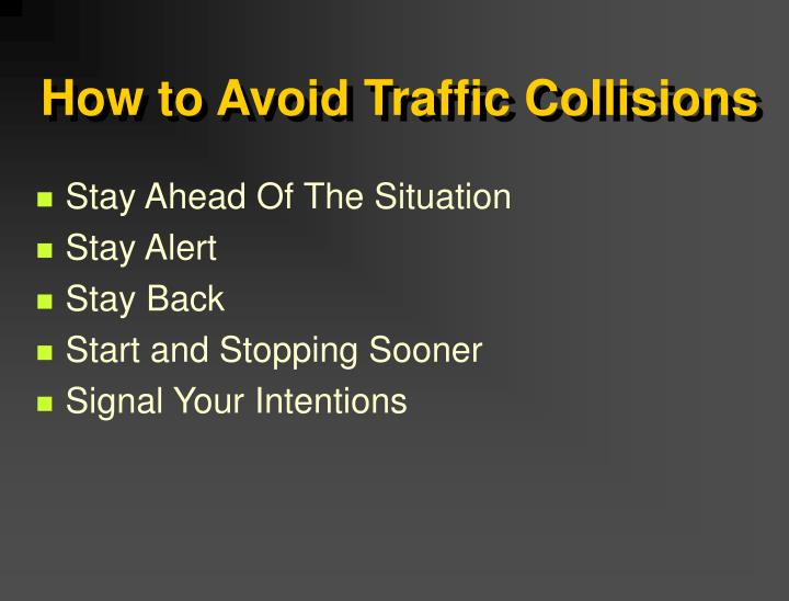 How to Avoid Traffic Collisions