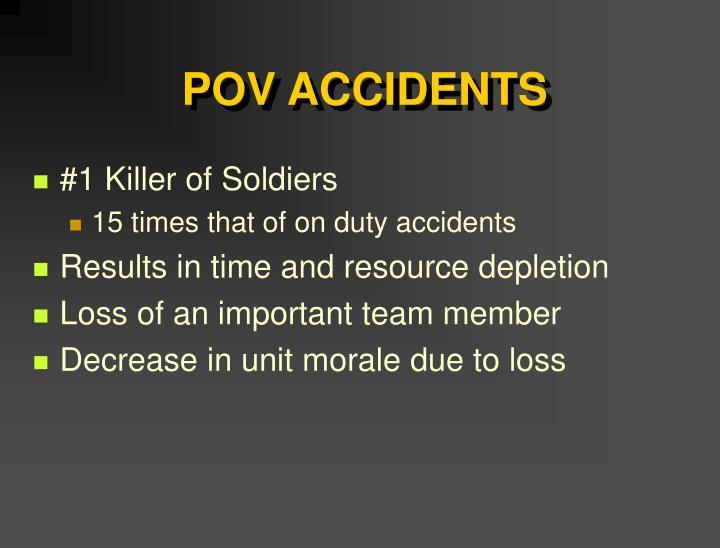 POV ACCIDENTS