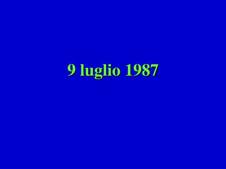 9 luglio 1987