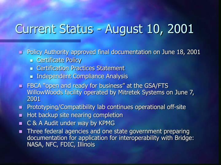 Current Status - August 10, 2001