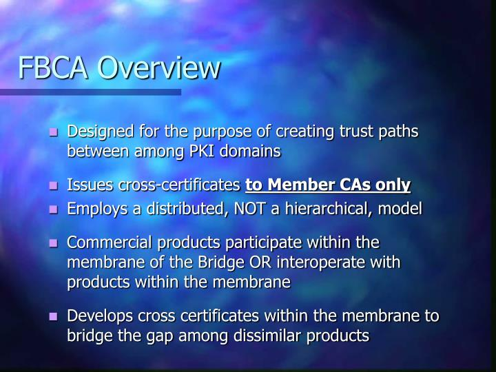 FBCA Overview
