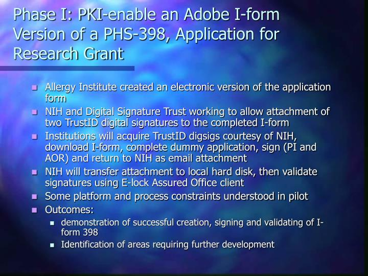 Phase I: PKI-enable an Adobe I-form Version of a PHS-398, Application for Research Grant