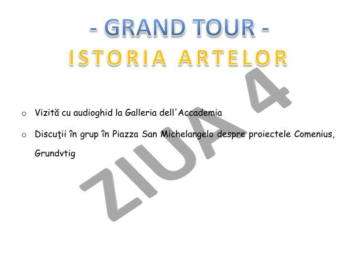 - GRAND TOUR -
