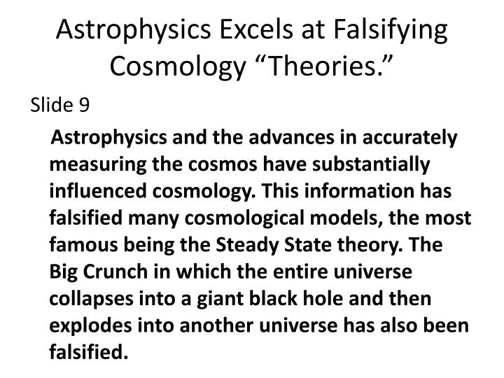 "Astrophysics Excels at Falsifying Cosmology ""Theories."""