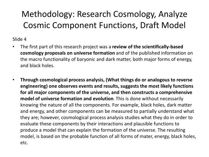 Methodology: Research Cosmology, Analyze Cosmic Component Functions, Draft Model