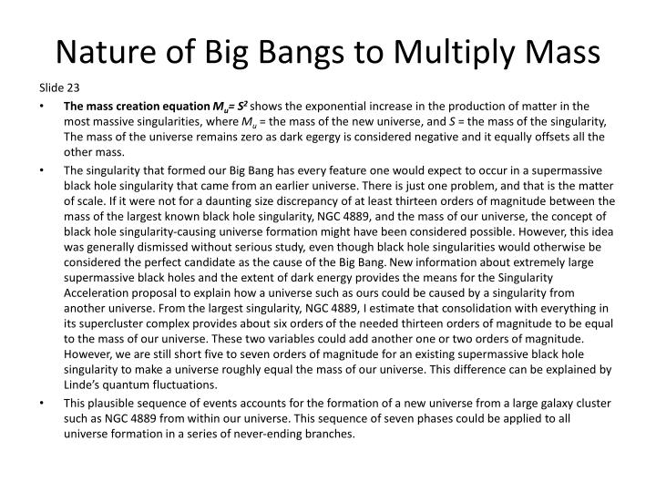 Nature of Big Bangs to Multiply Mass