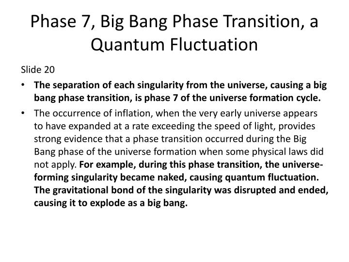Phase 7, Big Bang Phase Transition, a Quantum Fluctuation