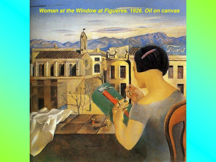 Woman at the Window at Figueres. 1926. Oil on canvas