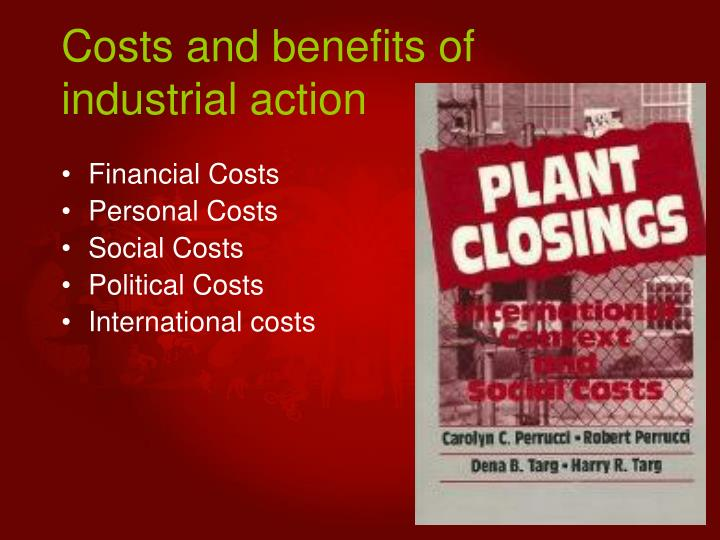 Costs and benefits of industrial action