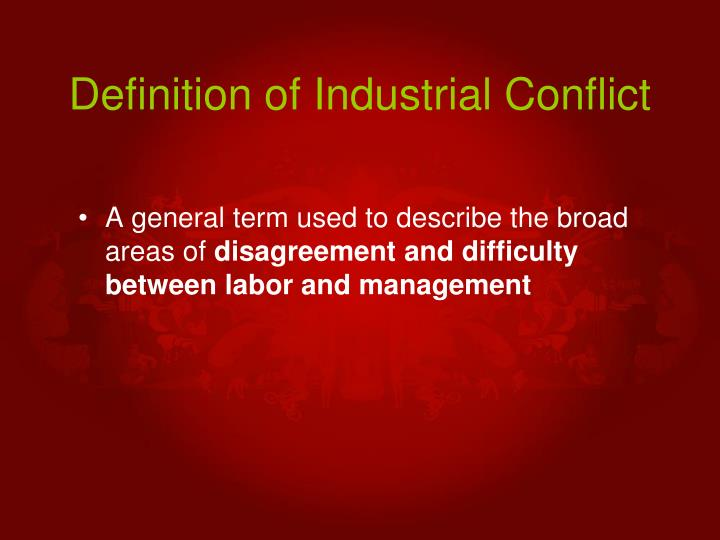 Definition of industrial conflict