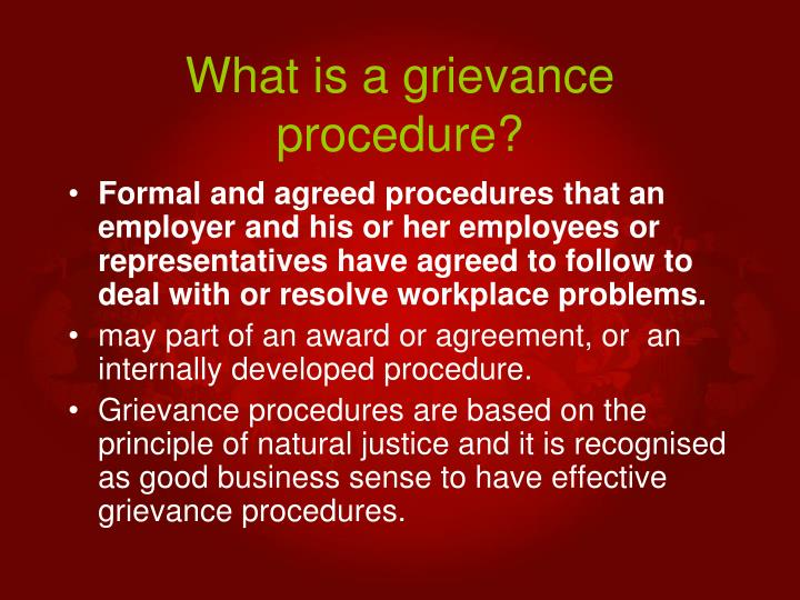 What is a grievance procedure?