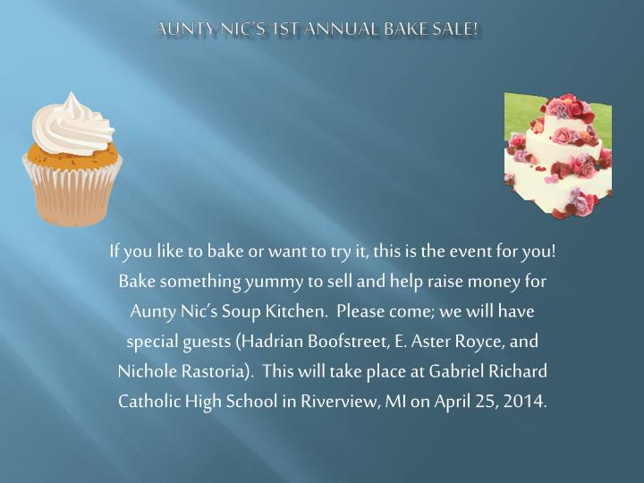 Aunty nic s 1st annual bake sale