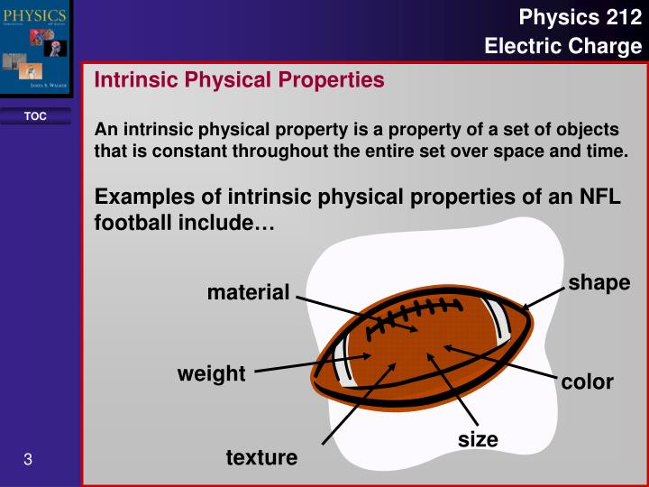 Intrinsic Physical Properties