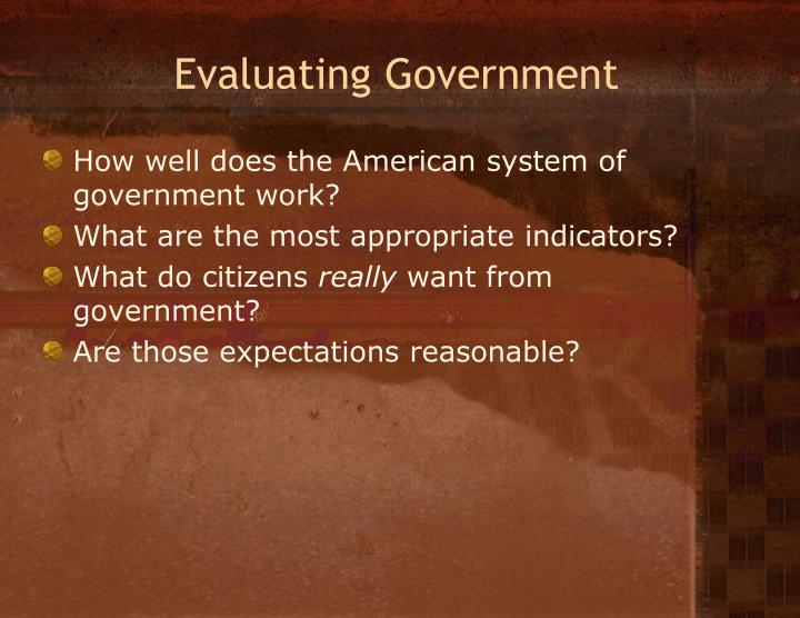 Evaluating Government
