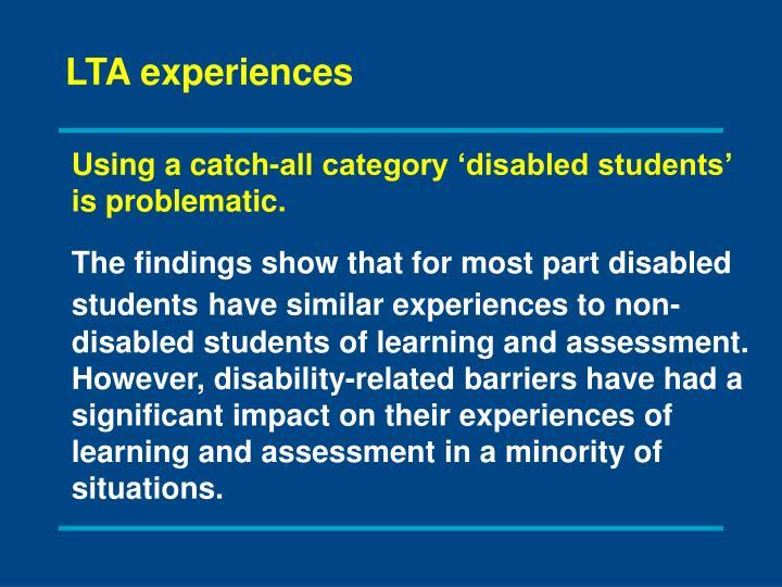 LTA experiences