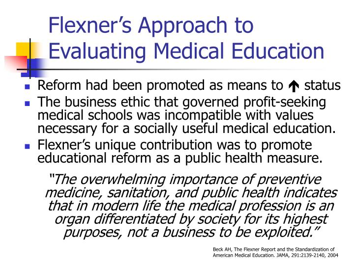 Flexner's Approach to Evaluating Medical Education