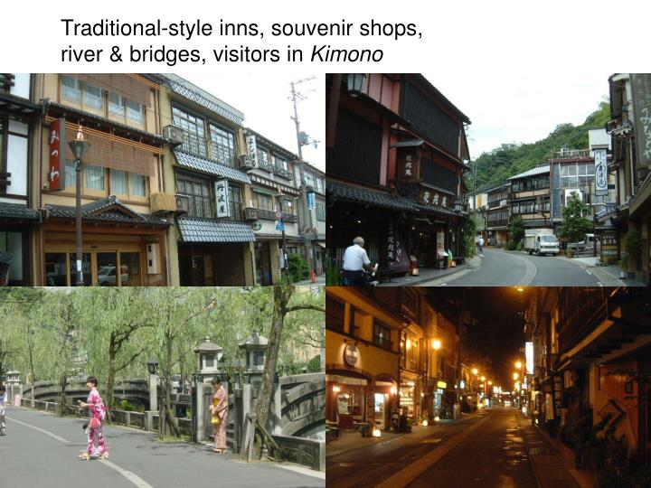 Traditional-style inns, souvenir shops, river & bridges, visitors in