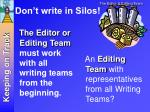 don t write in silos