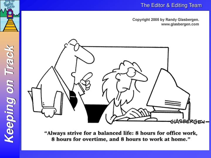 Find an editor with the time to do the Job!