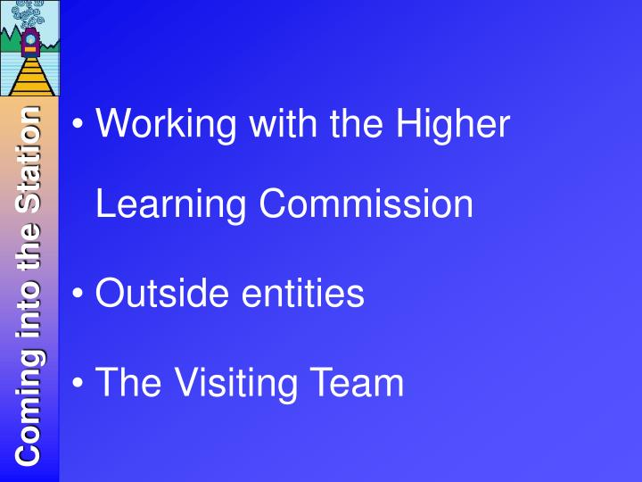 Working with the Higher Learning Commission
