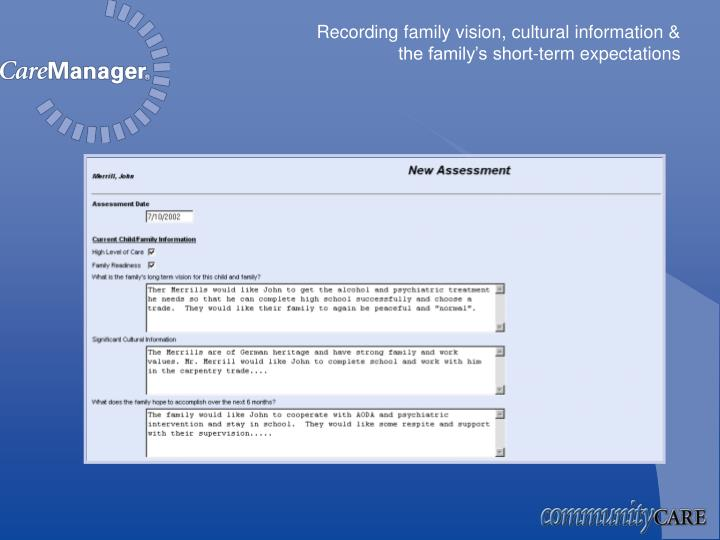Recording family vision, cultural information &