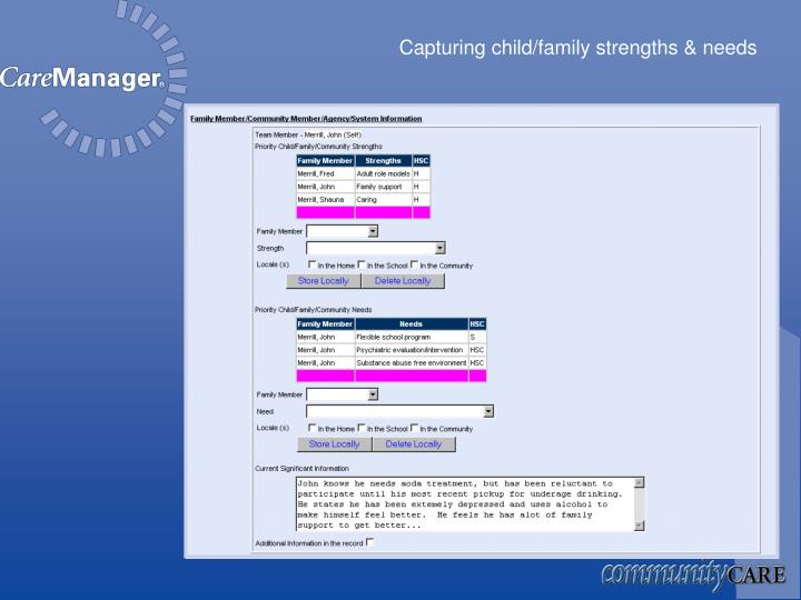 Capturing child/family strengths & needs