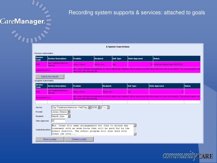 Recording system supports & services: attached to goals