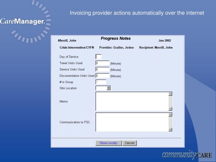 Invoicing provider actions automatically over the internet