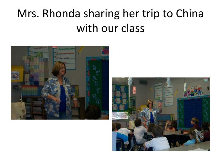 Mrs. Rhonda sharing her trip to China with our class