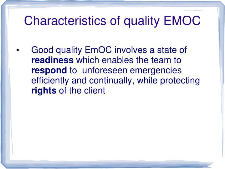 Characteristics of quality EMOC