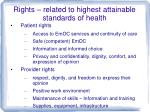 rights related to highest attainable standards of health
