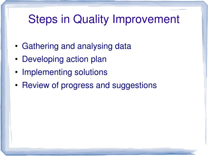 Steps in Quality Improvement
