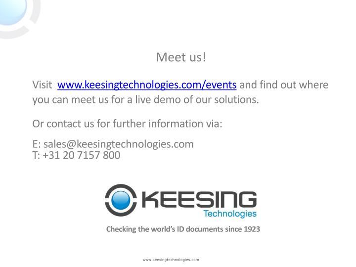Meet us!