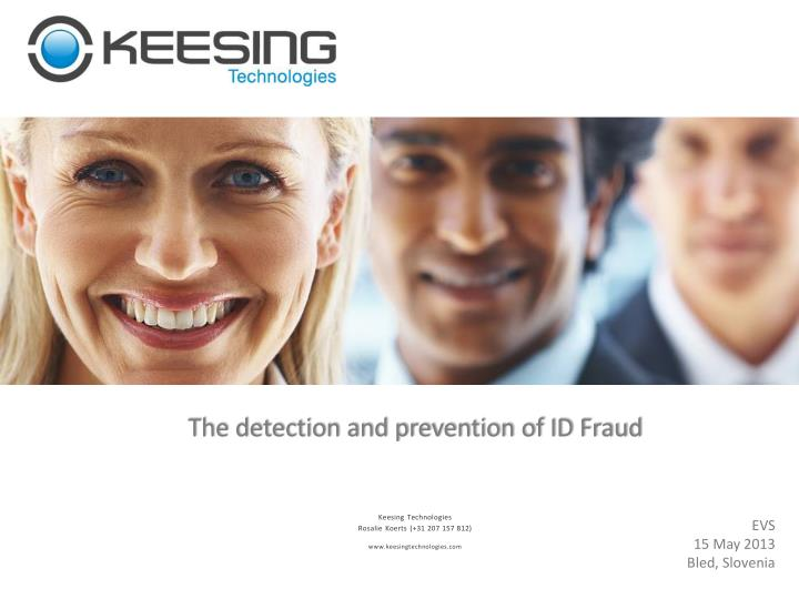 The detection and prevention of ID Fraud
