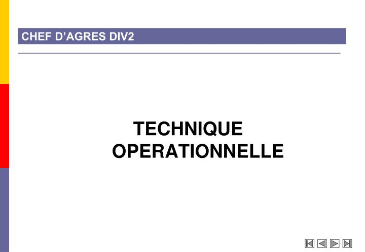 TECHNIQUE OPERATIONNELLE