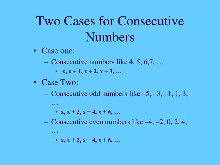 Two cases for consecutive numbers