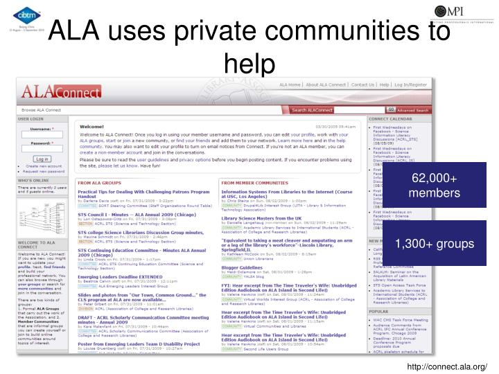 ALA uses private communities to help