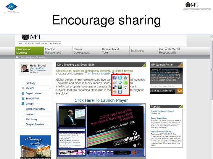 Encourage sharing
