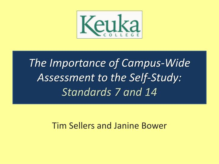 The Importance of Campus-Wide Assessment to the Self-Study: