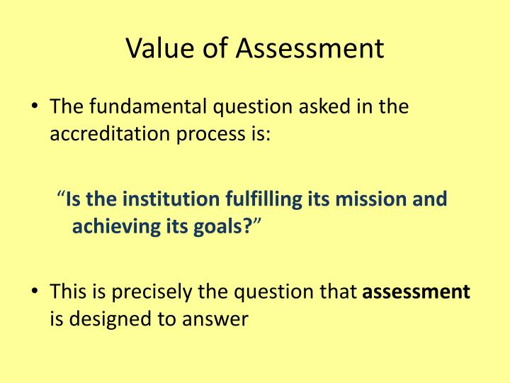 Value of Assessment