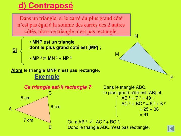 d) Contraposé