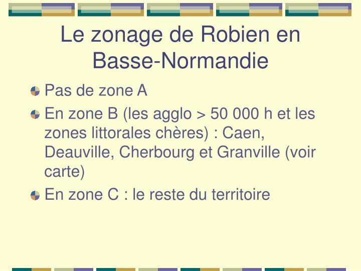 Le zonage de Robien en Basse-Normandie