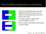 small aperture dosimetric uncertainty